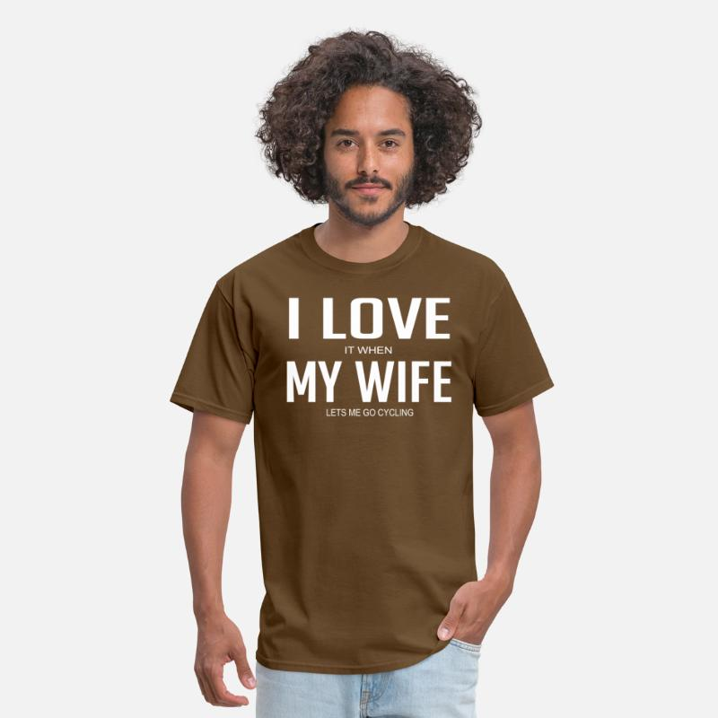 a97a0a40421e77 I Love It When My Wife Lets Me Go Cycling Men s T-Shirt