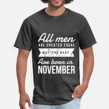 November birthday saying - Men's T-Shirt