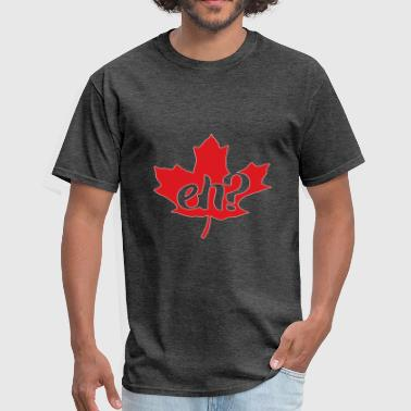 Ehe & eh? - Men's T-Shirt
