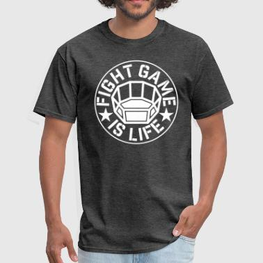 FIGHT game is LIFE mma - Men's T-Shirt
