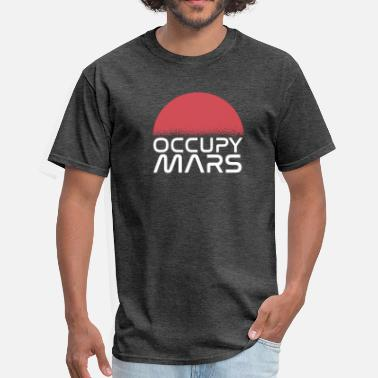 Neil Armstrong Occupy Mars, Space Astronauts Moon Aliens Rocketry - Men's T-Shirt