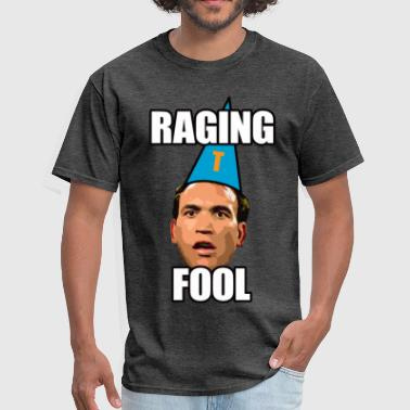 Rage Bulls Raging Fool - Men's T-Shirt