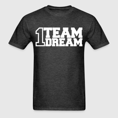 One Team One Dream - Men's T-Shirt