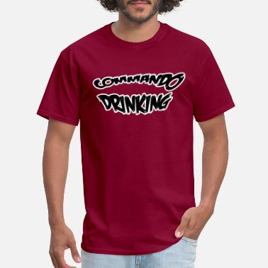 Fuck Commando drinking - Men's T-Shirt