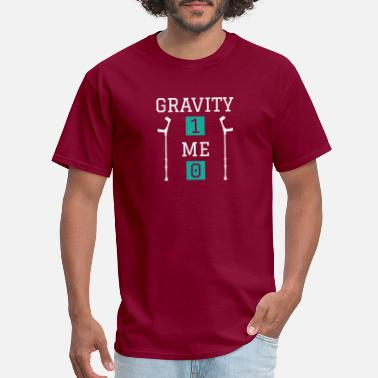 Leg Funny Gravity 1 Me 0 Shirt Get Well Soon Gift - Men's T-Shirt