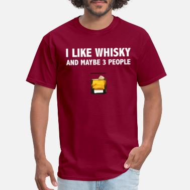 Whisky Quotes Whisky lover Whiskey funny quote gift - Men's T-Shirt