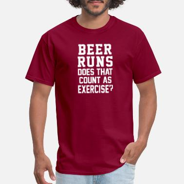 Beer Runs Does That Count As Exercise Funny - Men's T-Shirt