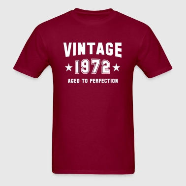 VINTAGE 1972 - Aged To Perfection - Birthday - Men's T-Shirt