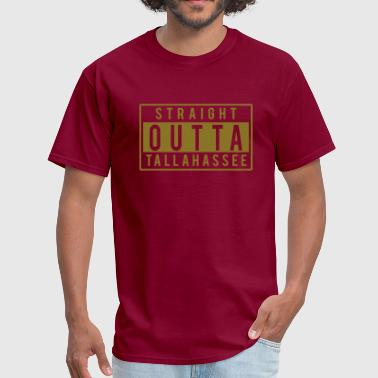 Straight Outta Tallahassee - Men's T-Shirt