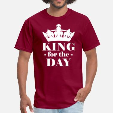 Kings Day King for the day - Men's T-Shirt