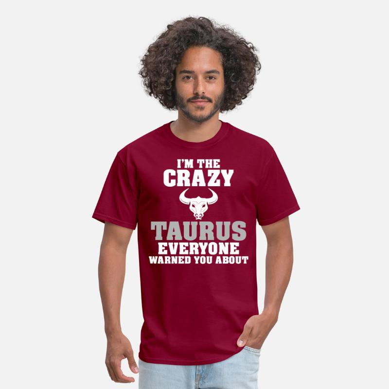 About T-Shirts - Im The Crazy Taurus Everyone Warned You About - Men's T-Shirt burgundy