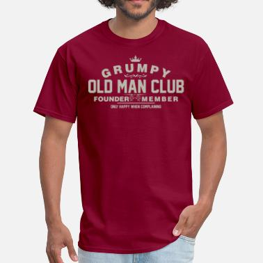 The Old Man Club Grumpy Old Man Club Founder Member Complaining - Men's T-Shirt