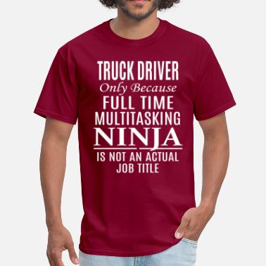 Trucking Truck Driver - Men's T-Shirt