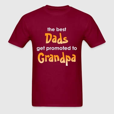 Great Dads Get Promoted to Grandpa - Men's T-Shirt