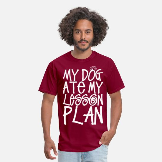 To T-Shirts - My Dog At My Lesson Plan - Men's T-Shirt burgundy