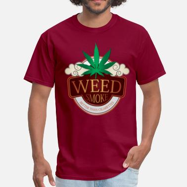 Smoke Weed Weed Smoke - Men's T-Shirt