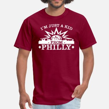 Philly Kid I'm Just A Kid From Philly - Men's T-Shirt