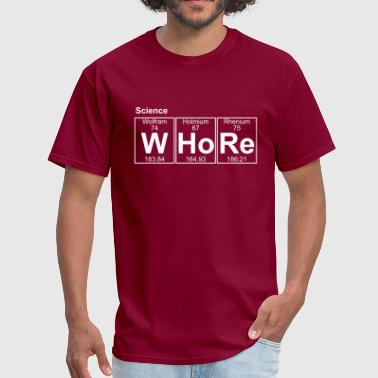 Whore W-Ho-Re (whore) - Full - Men's T-Shirt