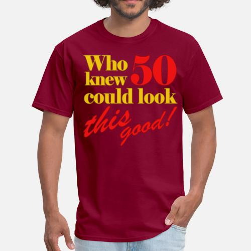 Funny 50th Birthday Gift Idea Mens T Shirt