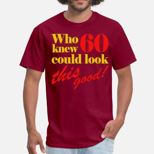 Mens T ShirtFunny 60th Birthday Gift Idea