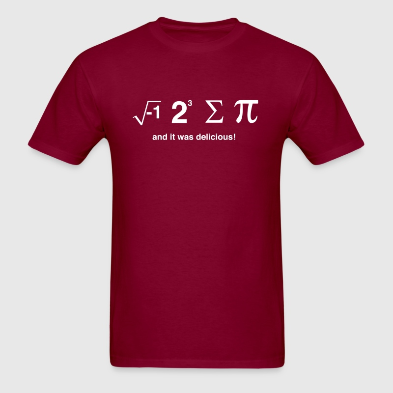I Ate Sum Pi and it was Delicious - Men's T-Shirt