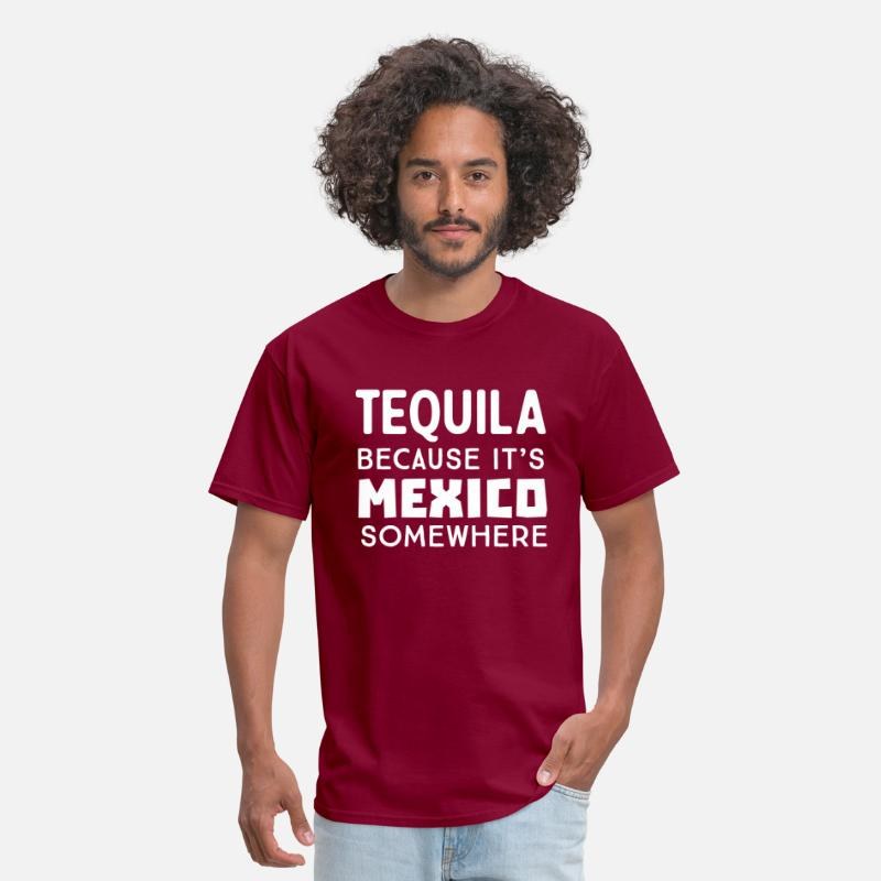 Alcohol T-Shirts - Tequila because it's Mexico somewhere - Men's T-Shirt burgundy