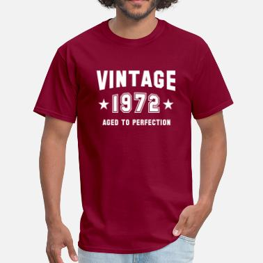 Vintage Matured To Perfection VINTAGE 1972 - Aged To Perfection - Birthday - Men's T-Shirt