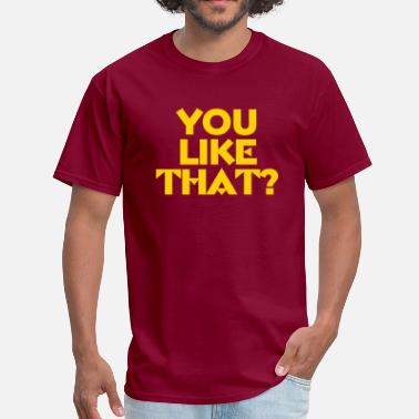 Kirk Cousins You Like That? - Men's T-Shirt