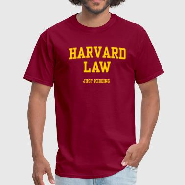 harvardjustkidding - Men's T-Shirt