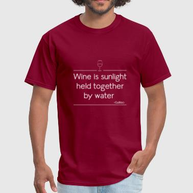 Galileo Wine is sunlight held together by water - Men's T-Shirt