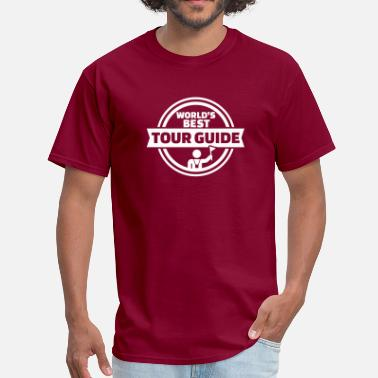 Best Tour Guide In The World Tour guide - Men's T-Shirt