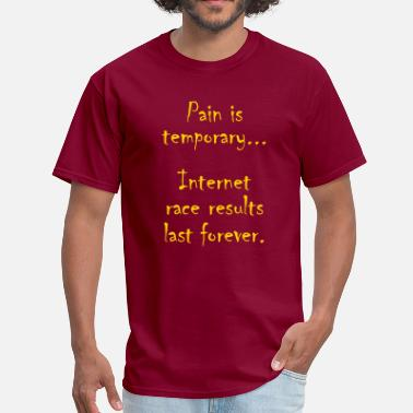 Pain-is-temporary PAIN IS TEMPORARY - Men's T-Shirt