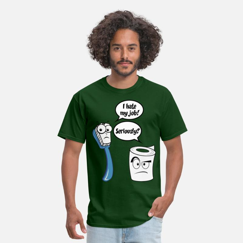I Hate My Job Seriously Funny Sayings Mens T Shirt Spreadshirt