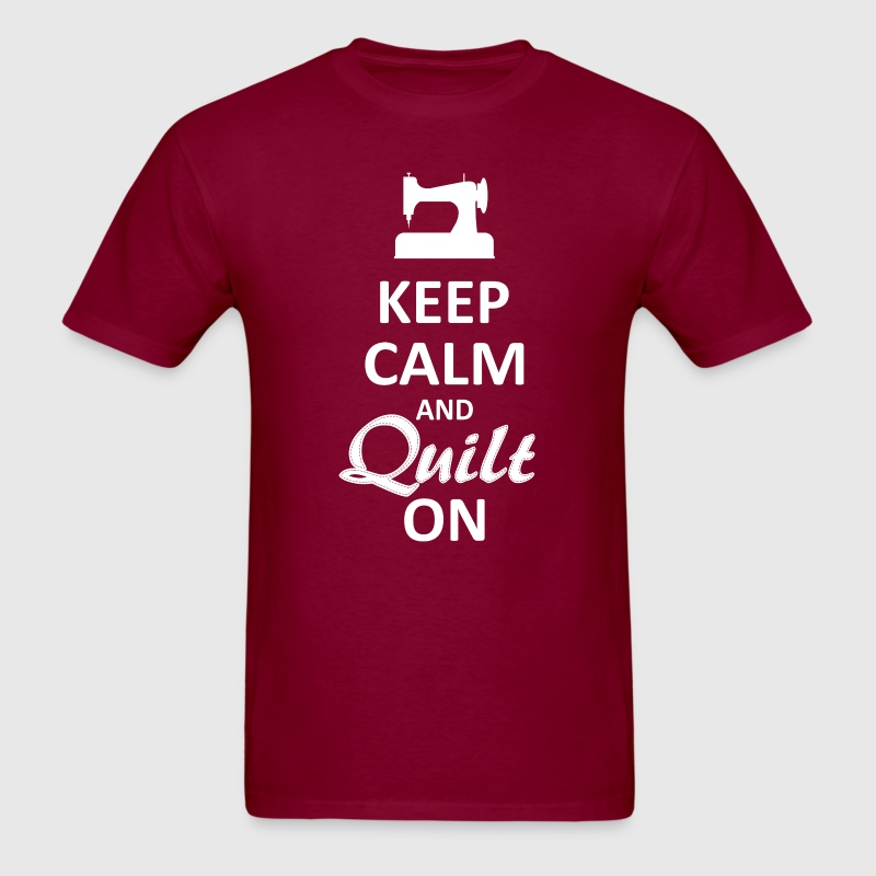 Keep Calm and Quilt on (White Digital) - Men's T-Shirt