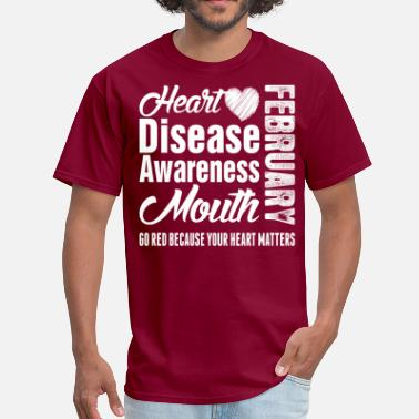 Heart Disease Awareness Month Heart Disease Awareness Month February Go Red - Men's T-Shirt