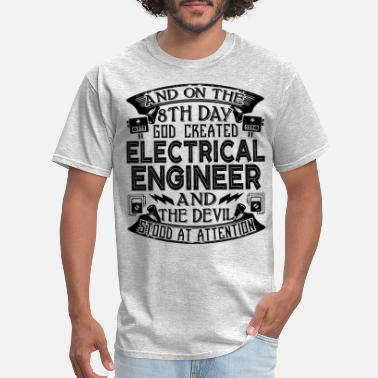 God Created Engineers God Created Electrical Engineer - Men's T-Shirt