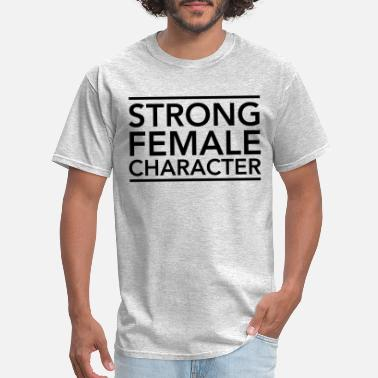 Character Strong Female Character - Men's T-Shirt