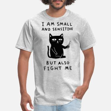 Sensitive I am small and sensitive - Men's T-Shirt