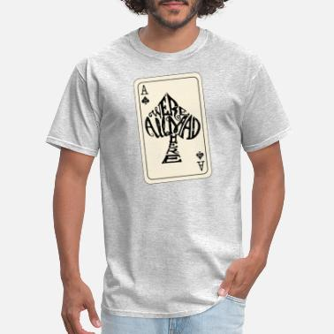 Alice Alice in Wonderland | Ace Of Spades Were All Mad Here - Men's T-Shirt