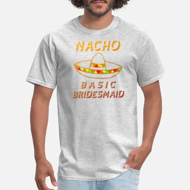 Texmex NachoBasicBridesMaid1 - Men's T-Shirt