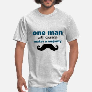 Andrew Jackson one man with courage makes a majority - Men's T-Shirt