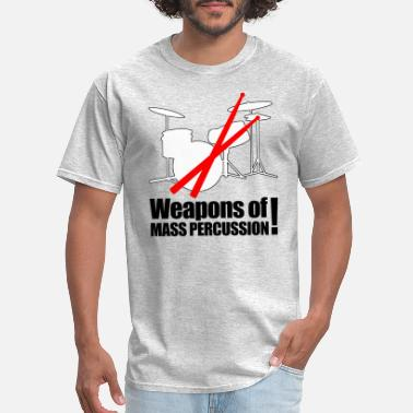 Weapons Of Mass Percussion Weapons of mass Percussion - Men's T-Shirt