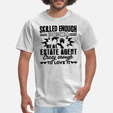 Estate Agents Become A Real Estate Agent - Men's T-Shirt