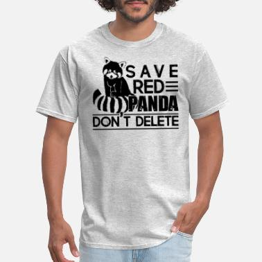 Delete Clothing Save Red Panda Don't Delete Shirt - Men's T-Shirt