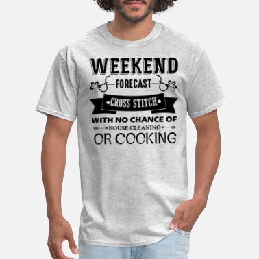 Cross Weekend Forecast Cross Stitch Shirt - Men's T-Shirt