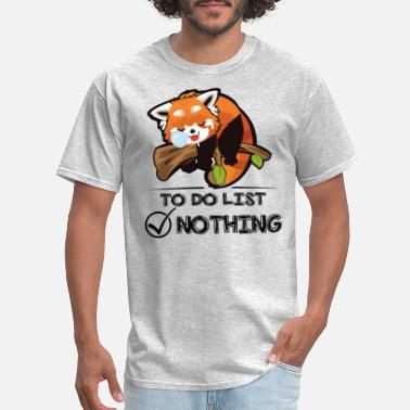 Red List Red Panda Nothing To Do List Shirt - Men's T-Shirt