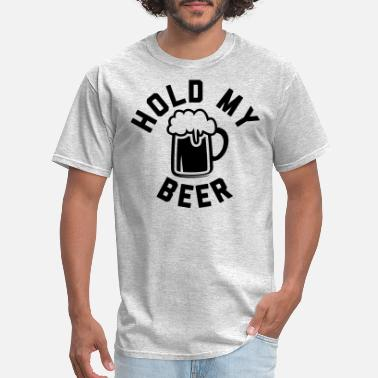 Party Hold My Beer - Men's T-Shirt