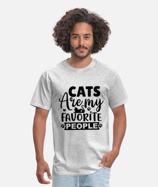 Animal Welfare T-Shirts - Cats Are My Favorite People - Men's T-Shirt heather gray