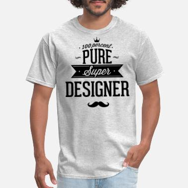 Computer Artist 100 percent pure super designer - Men's T-Shirt