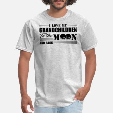 I Love My Grandchildren To The Moon And Back I Love My Grandchildren To The Moon And Back Shirt - Men's T-Shirt
